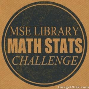 MSE Math Stats Challenge Image