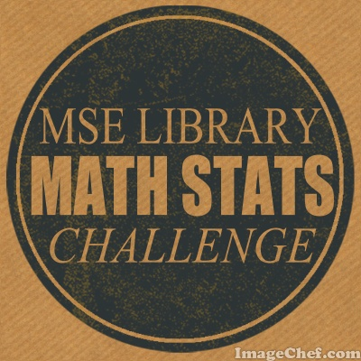 MSE Math Stats Challenge Image