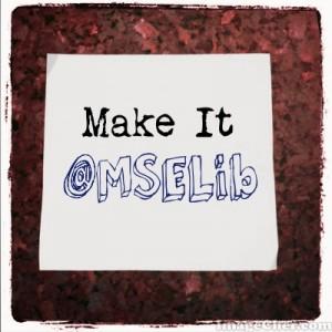Make It @MSELib