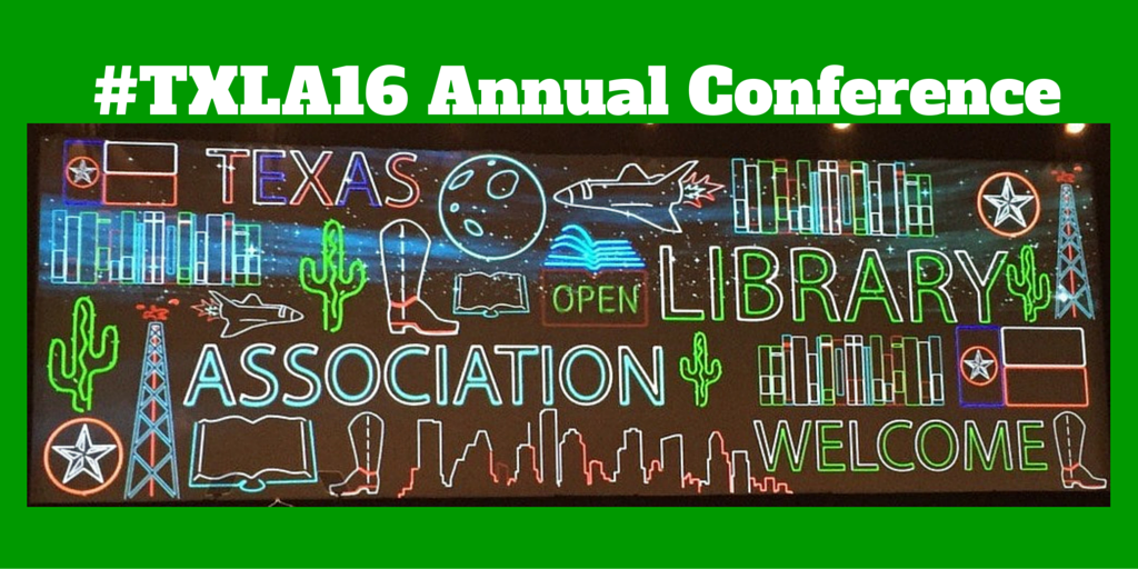 #TXLA16 Annual Conference