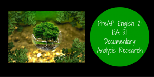 PreAP English 2 EA 5.1 Documentary Analysis Research Banner